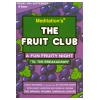 Fruit Club 1994 Til The Breakadawn