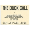 The Duck Call 1990 July