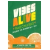Vibes Alive October 91