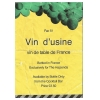 Vin D Usine (Hacienda Wine)