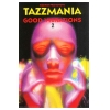 Tazzmania 1995 Good Vibrations