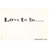 Love To Be