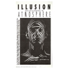 Illusion UK 1992 Atmosphere