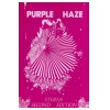 Purple Haze 1990 Part 2
