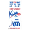 Kiss FM Second Base 1989