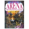 Arena The Creation Of A Nation Image 1