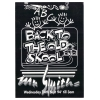 Mr Smiths Presents Back To The Old Skool