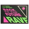 Back To The Future 1992 Rave Image 1