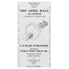 The April Ball All Nighter A False Paradise