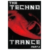 The Techno Trance Part 2 Image 1