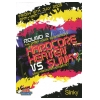 Hardcore Heaven 2005 Vs Slinky
