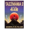Tazzmania 1994 July