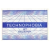 Technophobia (Fridays Monthly)