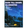 Dusk Till Dawn Allnighter