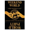 Weekend World 1992 & World Party