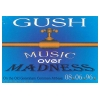 Gush Music Over Madness