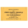 Grin Up North Say Free Party People Image 1