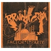 Brainstorm (Universe) 1991 Factor E Party