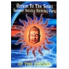 Return To The Source 1998 Summer Solstice Birthday Party Image 1