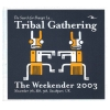 Tribal Gathering Weekender 2003